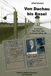 Von Dachau bis Basel