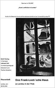 Das Frank-Loeb'sche Haus zu Landau in der Pfalz